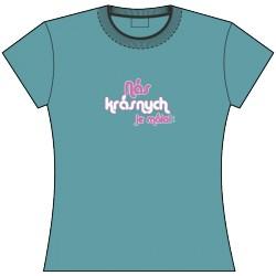 EGO tričko Nás krásnych... (dámske)